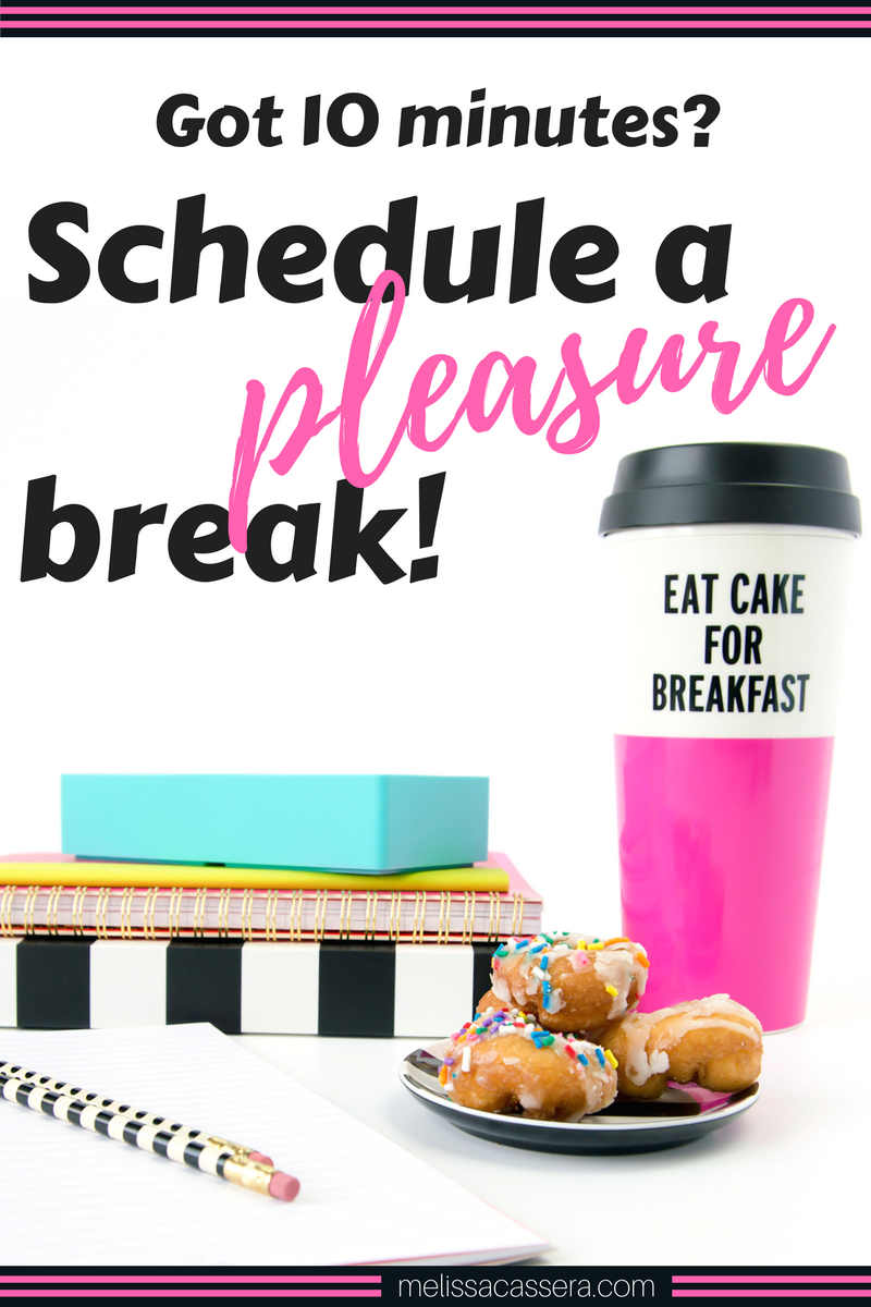 """Want to know the secret to being more productive, and happier too? Click to read about using """"pleasure breaks"""" and why they work!"""
