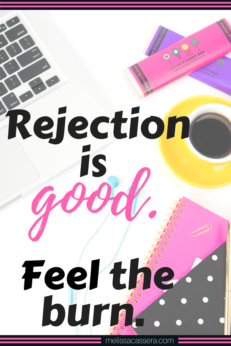 Why rejection can actually be good for you.